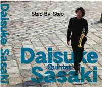 【Step By Step/Daisuke Sasaki Quintet】