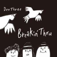 【BreakinThru / DEE THREE / 1stアルバム/ 佐々木大輔】NEW!!